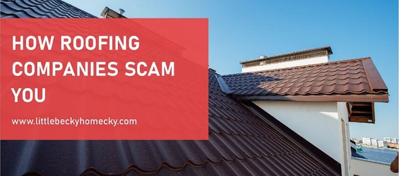 HOW ROOFING COMPANIES SCAM YOU FEATURED IMAGE